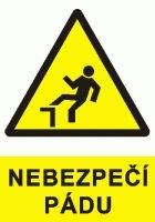Tabuľka Nebezpečenstvo úrazu pádom
